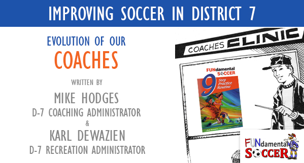 cysa district 7 Evolution of our Coaches | CYSA District VII